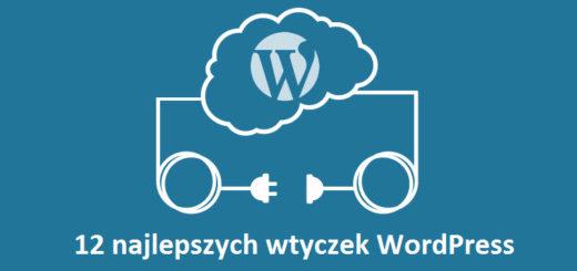12 najlepszych wtyczek WordPress 2017