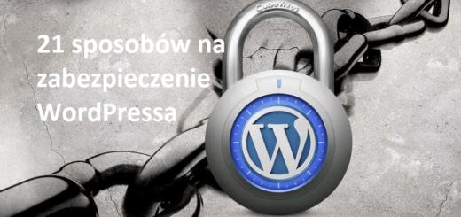 Jak zabezpieczyc blog wordpress